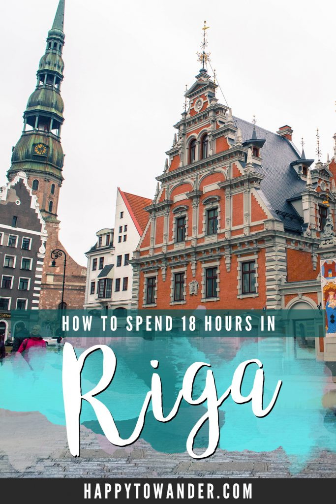 18 hours in Riga, Latvia