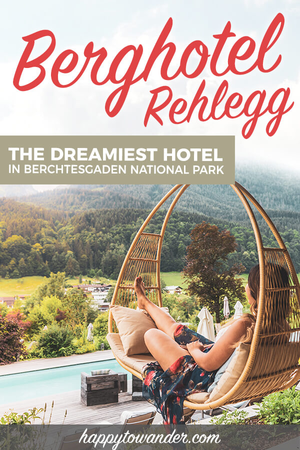 A hotel review of the stunning Berghotel Rehlegg, the best place to stay in Berchtesgaden National Park, Germany! #Germany #Travel #Hotels