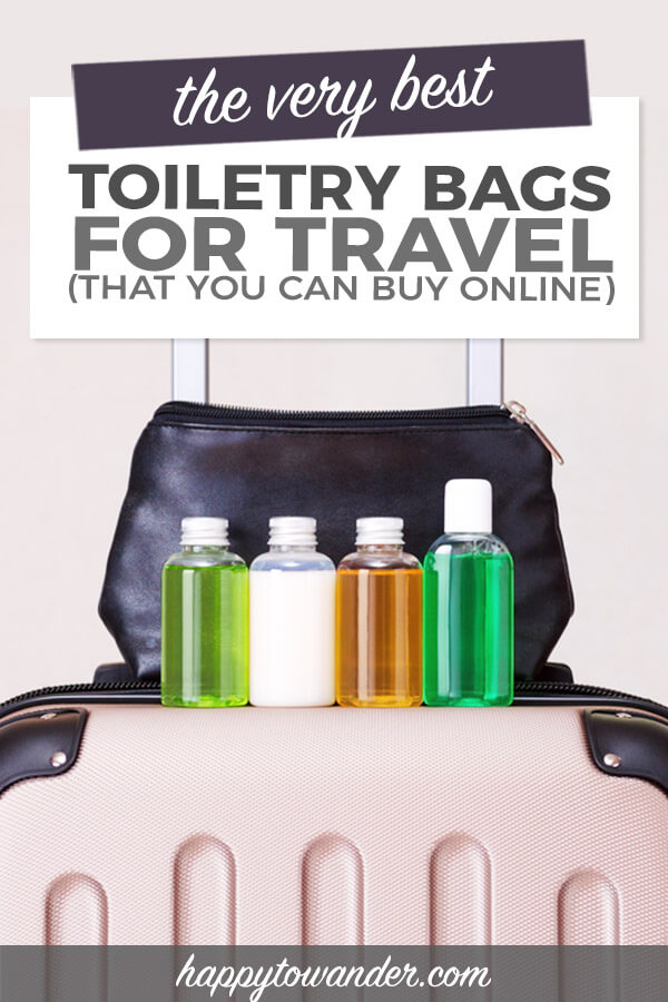A good travel toiletry bag is a must-have for any travel packing list! This guide on how to find the best travel toiletry bags for your next trip is a must-read, with plenty of tips and tricks to help you pack smarter for your next vacation. #packing #travel