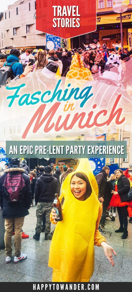 What's it like to celebrate Fasching in Munich? Click through for a fun story of one blogger's 1st time celebrating Fasching in Germany (while of course, wearing a banana suit).