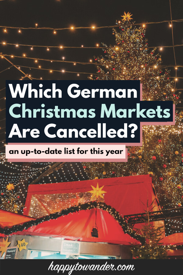 German Christmas Market 2020 Which German Christmas Markets Are Cancelled This Year? [Updated