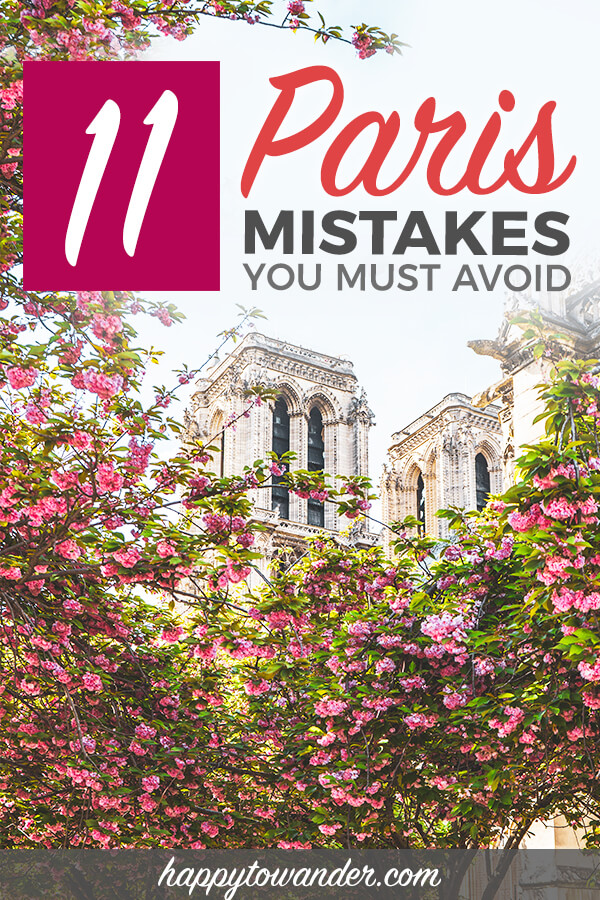 A brilliant travel guide to Paris, including mistakes to avoid, things to do in Paris to avoid being scammed, and beautiful Paris photography/pictures to inspire your visit. #Paris #France #Travel