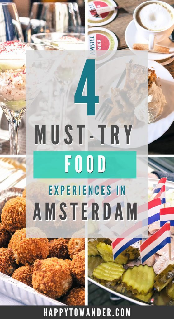 Awesome food experiences that every foodie should try when they're visiting Amsterdam!