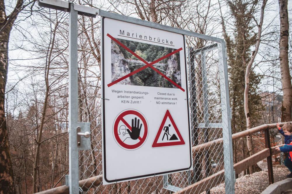Marienbrucke closed sign at Neuschwanstein