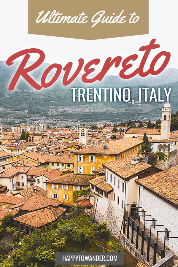 Roverto, Italy is one of the best hidden gems in the country. Here's a guide on what to do in beautiful Rovereto, Trentino, Italy. #Italy #Trentino #Rovereto