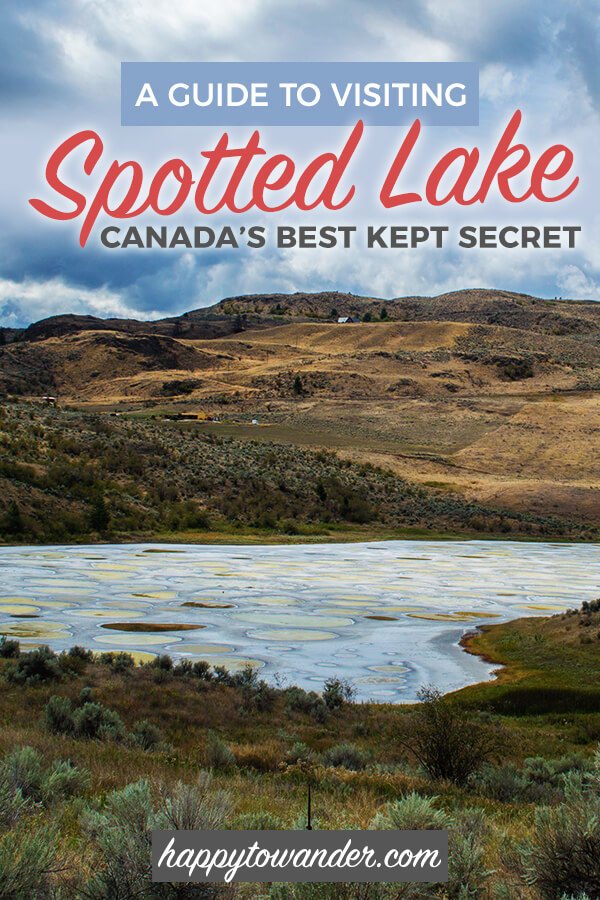 A guide on how to visit amazing Spotted Lake, a hidden gem in Canada and a must-see when you're travelling in Canada and the Okanagan. #travel #canada #spottedlake