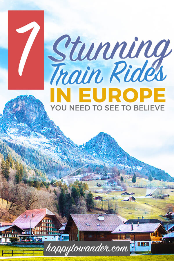 The most beautiful and scenic train rides in Europe! Don't miss this seriously epic rail travel bucket list on your next trip to Europe. #Europe #Trains #TrainTravel #BucketList
