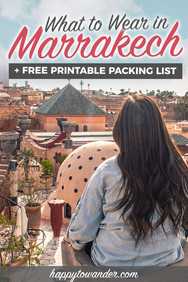 What to wear in Marrakech, Morocco. Includes a free packing list, must-know packing tips for Morocco, a guide to dressing appropriately in Morocco, outfit inspiration for your Morocco trip and other Morocco travel tips that you need to know for your visit! #Morocco #Travel #Marrakech