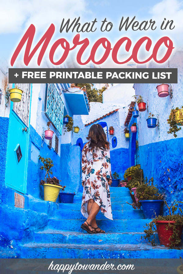 What to wear in Morocco ft. free printable Morocco packing lists, tips on what to wear in Morocco as a female tourist, how to dress appropriately in Morocco and more Morocco travel tips for safety. This post features a lot of Morocco travel inspiration and Morocco photography as well from big cities like Fes, Chefchaouen, Marrakech and Essaouira. #Morocco #Travel #Packing